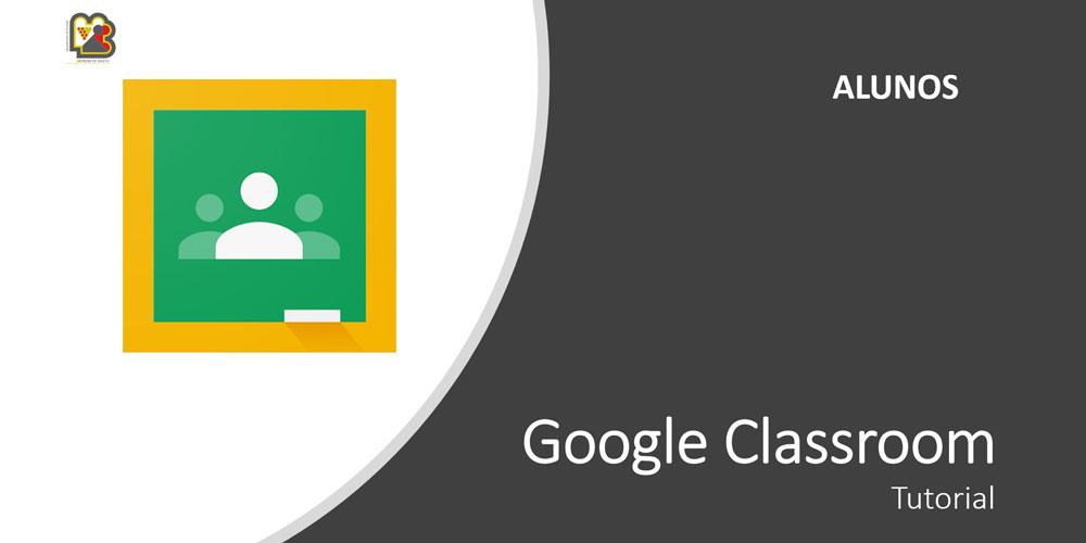 Classroom – Tutorial para os alunos