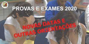 Exames, Provas e outras orientações