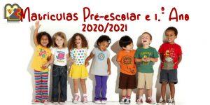 Matrículas 2020/2021 – Pré-escolar e 1.º Ano do 1.º Ciclo