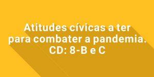 Atitudes cívicas, em tempo de COVID-19