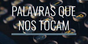"""Palavras que nos tocam – Publicação no """"Jornal Académico"""""""