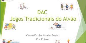 DAC – «Jogos Tradicionais do Alvão» (1º e 2º anos)