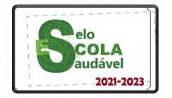 Selo de Escola Saudável 2021-2023