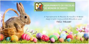 Feliz Páscoa a toda a comunidade educativa